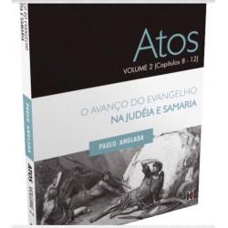 ATOS - Volume 2 - Capítulos 8 a 12 (Paulo Anglada)