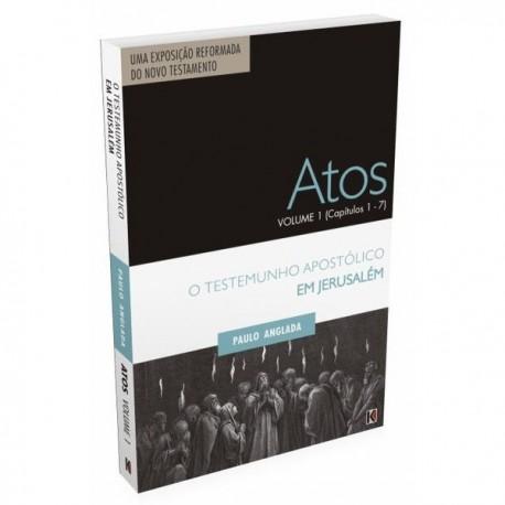 Atos Volume 1 Capítulos 1 a 7 (Paulo Anglada)