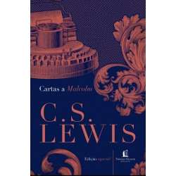Cartas a Malcolm (C. S. Lewis) CAPA DURA