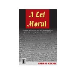 A LEI MORAL (Ernest Kevan)