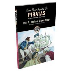 Como Deus impediu os piratas