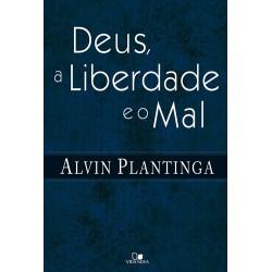 Deus, a liberdade e o mal (Alvin Plantinga)