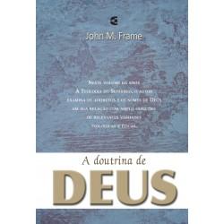 A Doutrina de Deus - Teologia do Senhorio (John Frame)