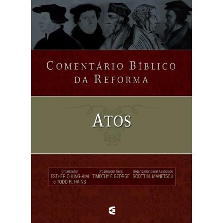 Comentário bíblico da Reforma - Atos
