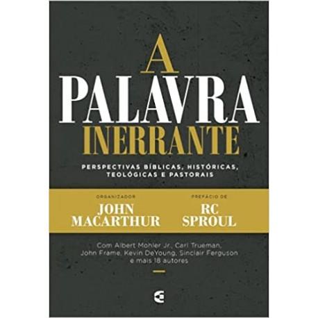 A Palavra Inerrante (R.C Sproul John Macarthur)