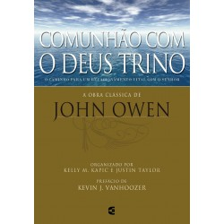 Comunhão com o Deus Trino (John Owen)