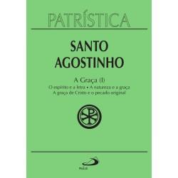 Patrística - A Graça (I) - Vol. 12 (Santo Agostinho)
