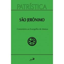 Patrística - Comentário ao Evangelho de São Mateus (São Jerônimo)