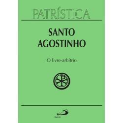 Patrística - O Livre-Arbítrio - Vol. 8 (Santo Agostinho)