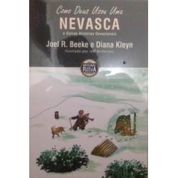 COMO DEUS USOU UMA NEVASCA (Joel Beeke)