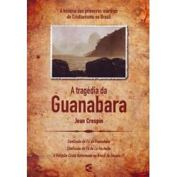 A Tragédia da Guanabara (Jean Crespin)