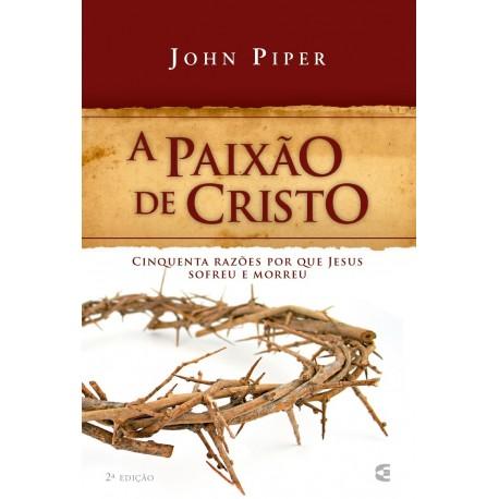 Paixão de Cristo (John Piper)