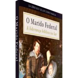 O Marido Federal (Douglas Wilson) PRÉ VENDA