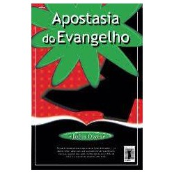 APOSTASIA DO EVANGELHO (John Owen)