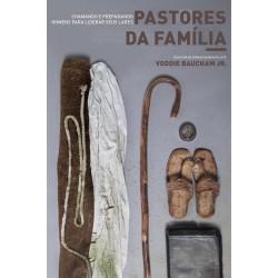 PASTORES DA FAMÍLIA (Voddie Baucham Jr.)