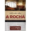 EDIFICADOS SOBRE A ROCHA (Richard Bacon e W. Gary Crampton)