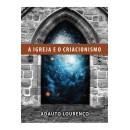 A Igreja e o Criacionismo (ADAUTO LOURENÇO)