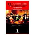 CATECISMO MAIOR DE WESTMINSTER COMENTADO (Johannes Geerhardus Vos) R$ 79,00