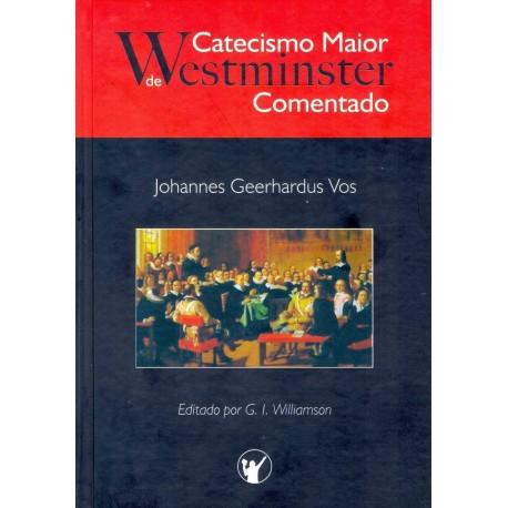 Catecismo de Westminster comentado