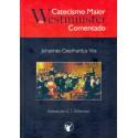 CATECISMO MAIOR DE WESTMINSTER COMENTADO (Johannes Geerhardus Vos)