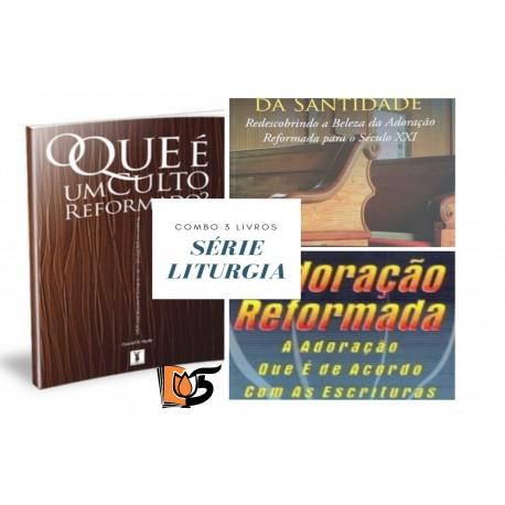 Combo 3 Livros Séria Liturgia (Editora Os Puritanos)