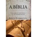 A Bíblia e seus intérpretes - 3ª edição (Augustus Nicodemus Lopes)
