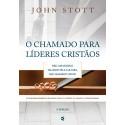 Chamado para líderes cristãos, O - 2ª edição (John Stott)